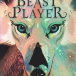 [PDF] [EPUB] The Beast Player (The Beast Player, #1-2) Download