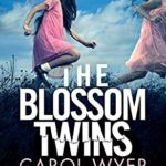 [PDF] [EPUB] The Blossom Twins: An absolutely gripping crime thriller (Detective Natalie Ward) Download