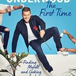 [PDF] [EPUB] The First Time: Finding Myself and Looking for Love on Reality TV Download