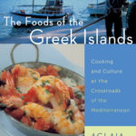 [PDF] [EPUB] The Foods of the Greek Islands: Cooking and Culture at the Crossroads of the Mediterranean Download