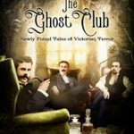 [PDF] [EPUB] The Ghost Club: Newly Found Tales of Victorian Terror Download