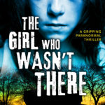 [PDF] [EPUB] The Girl Who Wasn't There by Nick Clausen Download