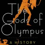 [PDF] [EPUB] The Gods of Olympus: A History Download