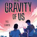 [PDF] [EPUB] The Gravity of Us Download