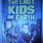 [PDF] [EPUB] The Last Kids on Earth by Max Brallier Download