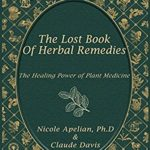 [PDF] The Lost Book of Herbal Remedies Download