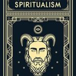 [PDF] [EPUB] The Mask and Face of Contemporary Spiritualism Download