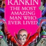 [PDF] [EPUB] The Most Amazing Man Who Ever Lived Download