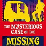 [PDF] [EPUB] The Mysterious Case of the Missing Tuk-Tuk (A Bob Lowe Investigation Book 1) Download
