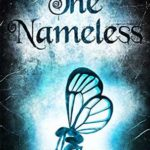 [PDF] [EPUB] The Nameless (Tales of an Outcast Faerie, #1) Download