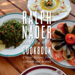 [PDF] [EPUB] The Ralph Nader and Family Cookbook: Classic Recipes from Lebanon and Beyond Download