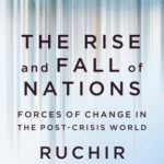 [PDF] [EPUB] The Rise and Fall of Nations: Forces of Change in the Post-Crisis World Download