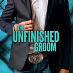 [PDF] [EPUB] The Unfinished Groom (A Last Play Companion) Download