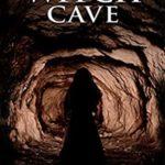 [PDF] [EPUB] The Witch Cave (The Bell Witch #3) Download
