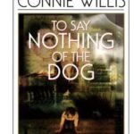 [PDF] [EPUB] To Say Nothing of the Dog (Oxford Time Travel #2) Download