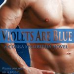 [PDF] [EPUB] Violets Are Blue (COBRA Securities #4) Download