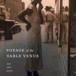 [PDF] [EPUB] Voyage of the Sable Venus and Other Poems Download
