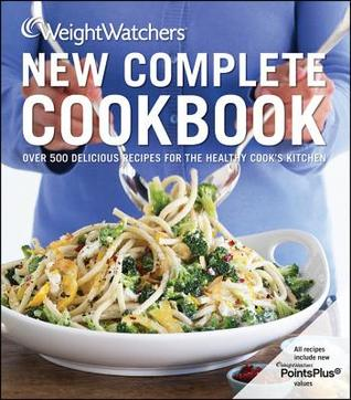 [PDF] [EPUB] Weight Watchers New Complete Cookbook, Fourth Edition Download by Weight Watchers