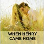 [PDF] [EPUB] When Henry Came home Download
