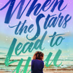 [PDF] [EPUB] When the Stars Lead to You Download