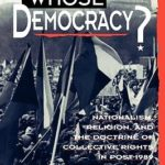 [PDF] [EPUB] Whose Democracy?: Nationalism, Religion, and the Doctrine of Collective Rights in Post-1989 Eastern Europe Download