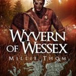 [PDF] [EPUB] Wyvern of Wessex (Sons of Kings Book 3) Download