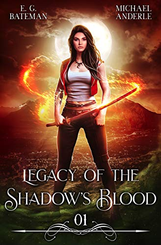 [PDF] [EPUB] legacy of the shadows blood (Legacy of the Shadow's Blood #1) Download by E. G. Bateman