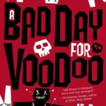 [PDF] [EPUB] A Bad Day For Voodoo Download