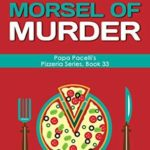[PDF] [EPUB] A Melted Morsel of Murder (Papa Pacelli's Pizzeria #33) Download