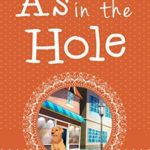 [PDF] [EPUB] A's in the Hole (Chocolate Cozy Mysteries #4) Download