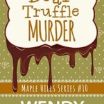 [PDF] [EPUB] Bear Truffle Murder (Maple Hills #10) Download