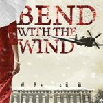 [PDF] [EPUB] Bend with the Wind Download