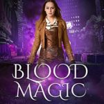 [PDF] [EPUB] Blood Magic (Paranormal Spy Academy Book 1) Download