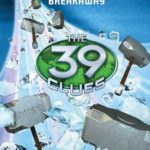 [PDF] [EPUB] Breakaway (The 39 Clues: Unstoppable #2) Download