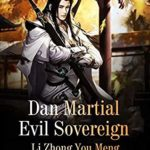 [PDF] [EPUB] Dan Martial Evil Sovereign: Volume 4 Download