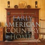 [PDF] [EPUB] Early American Country Homes: A Return to Simple Living Download