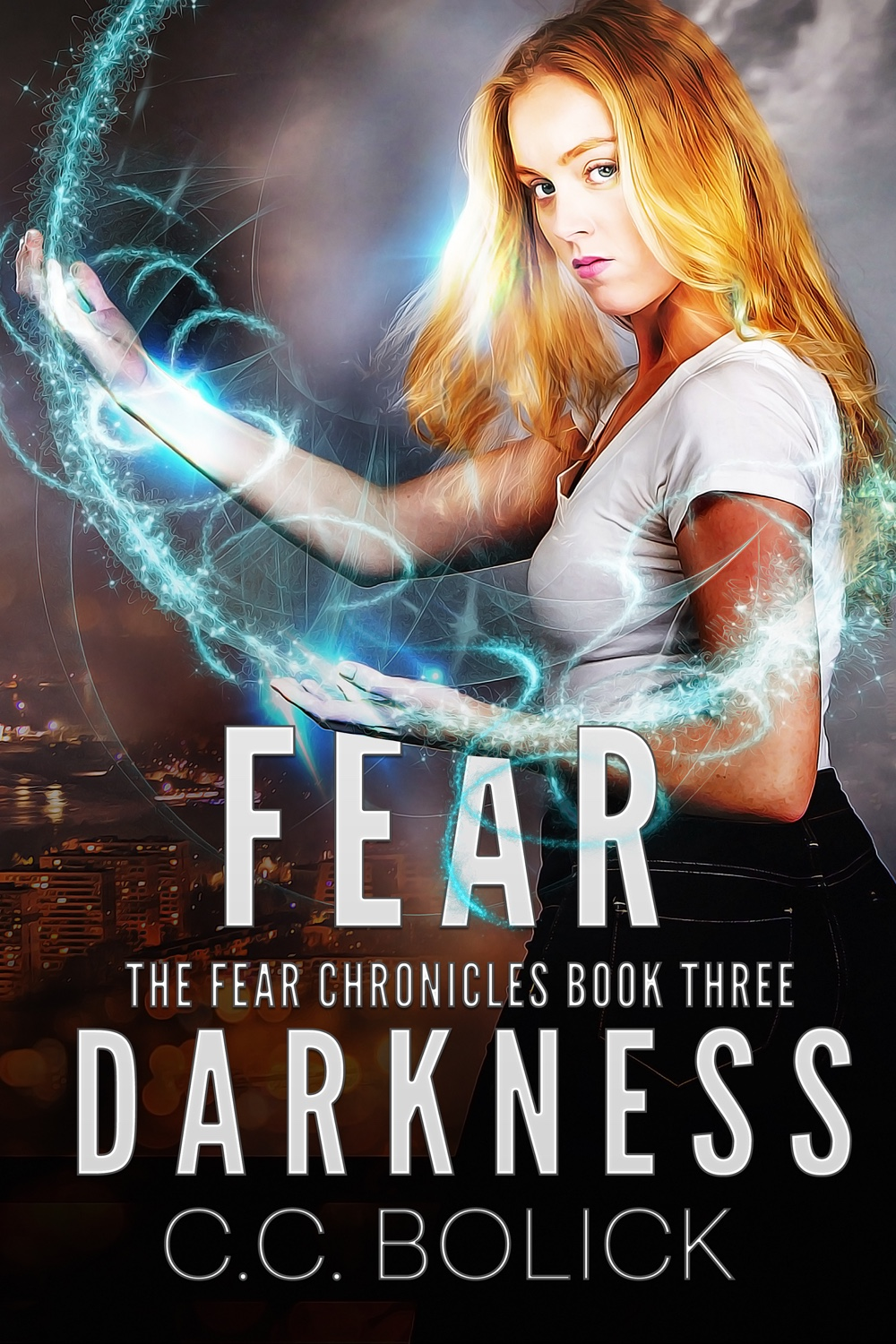 [PDF] [EPUB] Fear Darkness (The Fear Chronicles, #3) Download by C.C. Bolick