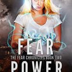 [PDF] [EPUB] Fear Power (The Fear Chronicles, #2) Download