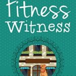 [PDF] [EPUB] Fitness Witness (Chocolate Cozy Mysteries #6) Download