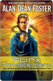 [PDF] [EPUB] Flinx Transcendent (Pip and Flinx Adventures, #13) Download by Alan Dean Foster