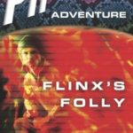 [PDF] [EPUB] Flinx's Folly (Pip and Flinx #9) Download
