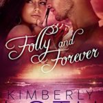 [PDF] [EPUB] Folly and Forever (Omega Mu Alpha Brothers, #3) Download