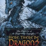 [PDF] [EPUB] Here, There Be Dragons (Chronicles of the Imaginarium Geographica, #1) Download