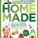 [PDF] [EPUB] Homemade: 707 Products to Make Yourself to Save Money and the Earth Download