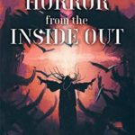 [PDF] [EPUB] Horror From The Inside Out Download