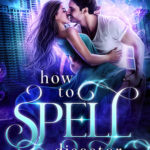 [PDF] [EPUB] How to Spell Disaster (The Unfortunate Spells Series 1) Download