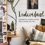 [PDF] [EPUB] Individual: Inspiring authentic interiors and how you can add personality to wherever you call home Download