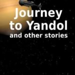 [PDF] [EPUB] Journey to Yandol, and other stories Download