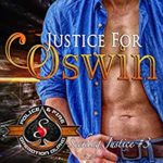 [PDF] [EPUB] Justice for Oswin (Police and Fire: Operation Alpha Seeking Justice Book 3) Download
