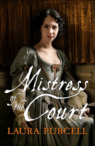 [PDF] [EPUB] Mistress of the Court (Georgian Queens, #2) Download by Laura  Purcell